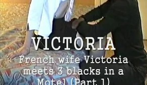 French young wife with 3 blacks (Part 1/3)