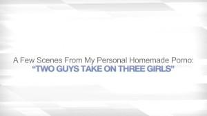 TWO GUYS TAKE ON THREE GIRLS