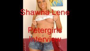 Shawna Lene Petergirls Interview strip & chat