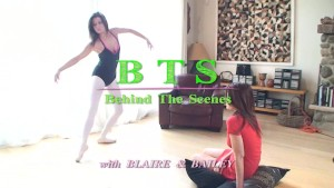 Blaire Daniels and Bailey Behind the Scenes