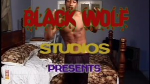 Need lube for that BBC - Black Wolf