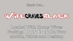 Hardcore Talking Wifey Fucks Black For Hubby