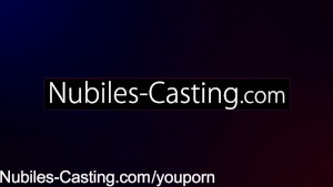 Nubiles Casting - First hardcore video ever