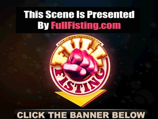 European Fist Fisting video: Sexy Girlfriend Tight Pussy Fisted And Fucked