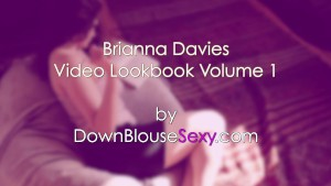 Brianna Davies - Video Lookbook 1 - Sexy brunette big natural tits Shot in 4K Ultra HD