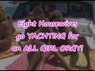 Eight go yachting for an all girl orgy...